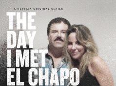 Poster de la nueva serie de Netflix El Dia que conoci a El Chapo