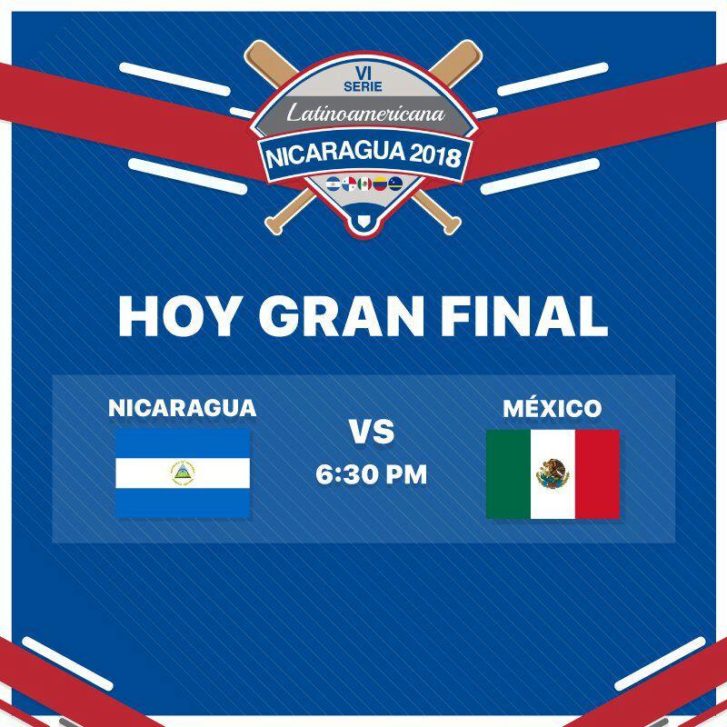 La Final de la Serie Latinoamericana de béisbol 2018 Nicaragua vs Mexico