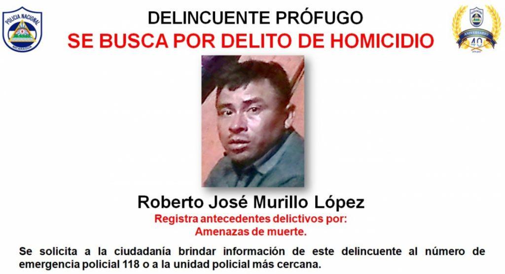Se busca al delincuente prófugo Roberto José Murillo López
